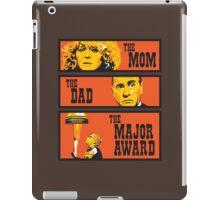 The Mom, The Dad, And The Major Award iPad Case/Skin