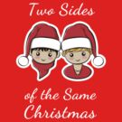 Two Sides of the Same Christmas by sirwatson