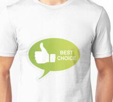 BEST CHOICE Unisex T-Shirt