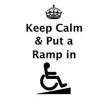 Keep Calm & Put a Ramp in Photographic Print