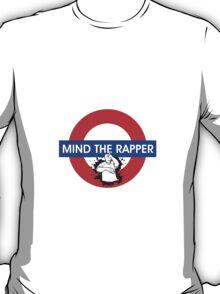 Mind the Rapper T-Shirt