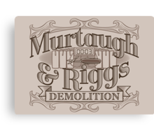 Murtaugh & Riggs Demolition Canvas Print
