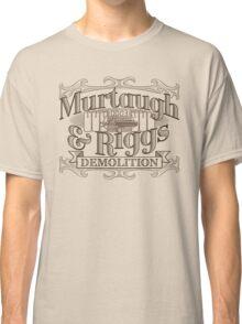 Murtaugh & Riggs Demolition Classic T-Shirt