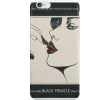 black treacle iPhone Case/Skin
