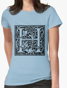 William Morris Renaissance Style Cloister Alphabet Letter H Womens Fitted T-Shirt