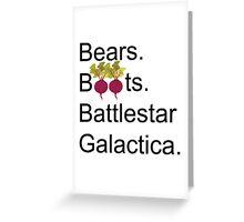 The Office US - Bears. Beets. Battlestar Galactica Greeting Card