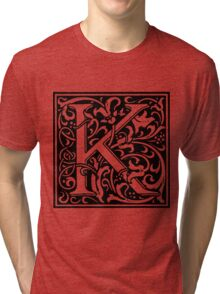 William Morris Renaissance Style Cloister Alphabet Letter K Tri-blend T-Shirt