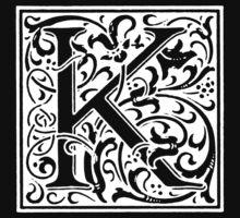 William Morris Renaissance Style Cloister Alphabet Letter K by Pixelchicken