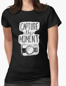 Capture the Moment Womens Fitted T-Shirt