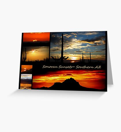 Sonora Sunsets~ Southern AZ Greeting Card
