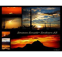 Sonora Sunsets~ Southern AZ Photographic Print