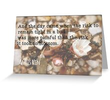 The Risk to Blossom Greeting Card