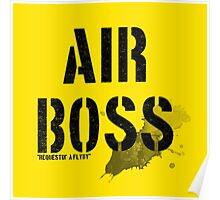 Air Boss (requestin' a flyby) Poster