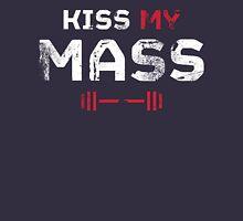 Kiss my MASS Unisex T-Shirt