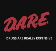 D.A.R.E by DopeThreads