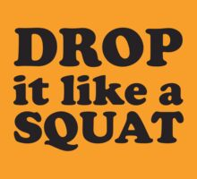 Drop It Like A Squat (2.0) - Workout Tee. Crossfit Tee. Exercise Tee. Weightlifting Tee. Running Tee. Fitness by Max Effort