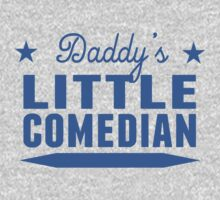 Daddy's Little Comedian One Piece - Long Sleeve
