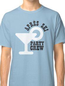 Apres ski party crew Classic T-Shirt