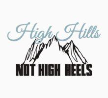 High Hills not high heels Kids Clothes