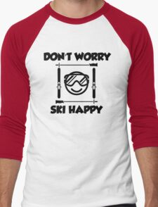 Don't worry, ski happy Men's Baseball ¾ T-Shirt