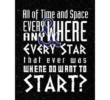 All of time and Space Typography Quote Photographic Print