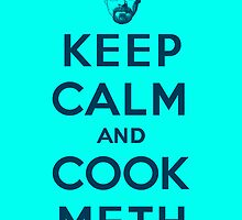 Keep calm and cook meth 1 by TP79