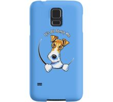 Wire Fox Terrier : Its All About Me Samsung Galaxy Case/Skin