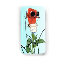 It's Just a Cup Samsung Galaxy Case/Skin