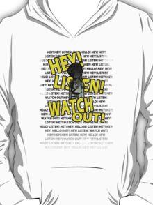 HEY HEY! T-Shirt