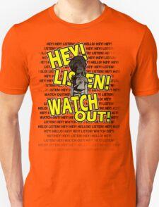 HEY HEY! Unisex T-Shirt