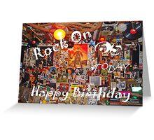 Rock On 65 Greeting Card