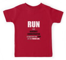 Run like Benedict Cumberbatch is waiting! Kids Tee