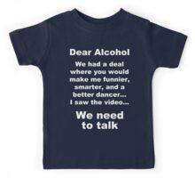 Dear Alcohol Kids Tee
