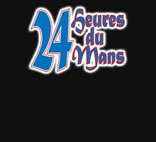 MOTORSPORT, RACE, RACING, LE MANS,  24 Heures du Mans, 24 Hours of Le Mans. 24 hrs, Motorsport, Cars, Race, on black Unisex T-Shirt