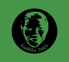 Mandela Humble Hero by Vana Shipton