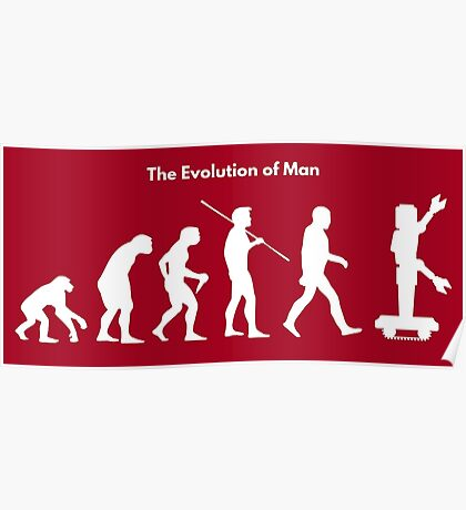The Evolution of Man - Robot Poster