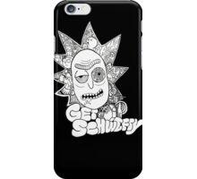 Get Schwifty iPhone Case/Skin