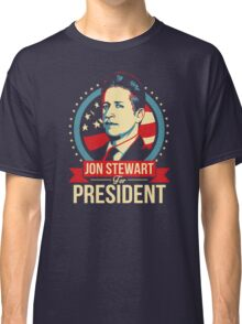 Jon Stewart for President  Classic T-Shirt