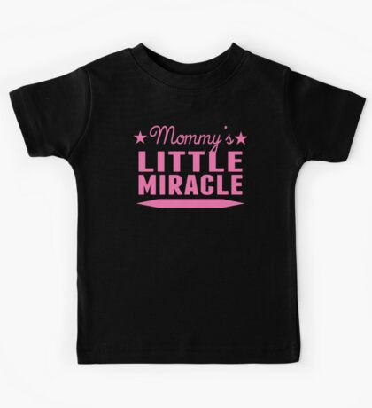 Mommy's Little Miracle Kids Tee