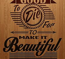 Beautiful to Live (typography) by Mehdals
