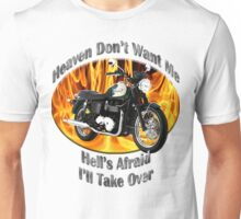 Triumph Bonneville Heaven Don't Want Me Unisex T-Shirt