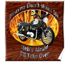 Triumph Bonneville Heaven Don't Want Me Poster
