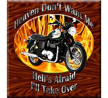 Triumph Bonneville Heaven Don't Want Me Photographic Print