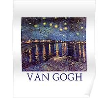 Starry Night Over the Rhone by Vincent Van Gogh Poster