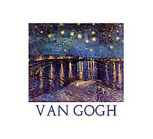Starry Night Over the Rhone by Vincent Van Gogh Photographic Print