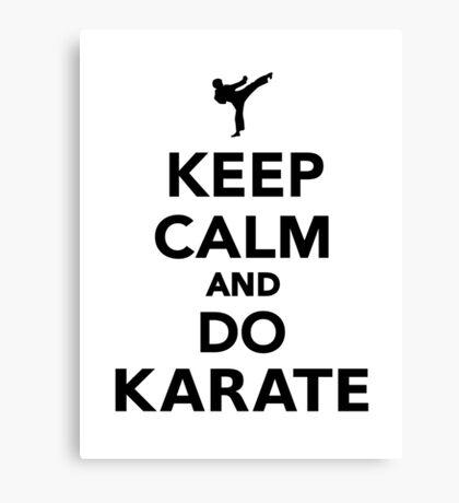 Keep calm and do Karate Canvas Print