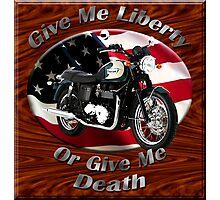 Triumph Bonneville Give Me Liberty Photographic Print