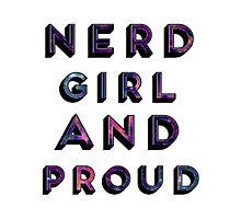 Nerd Girl and Proud Photographic Print