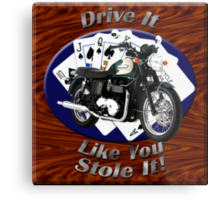 Triumph Bonneville Drive It Like You Stole It Metal Print