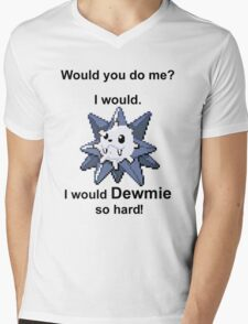 Would you do me? I'd Dewmie. (Punctuation Variant)  Mens V-Neck T-Shirt